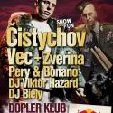 Čistychov, Vec+Zverina @ Dopler