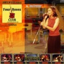 Four Roses Club Jana Kirschner