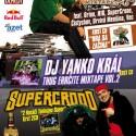 """Krsty DJ Kappa """"Hra sa začína"""" + SuperCrooo """"Dvaja nosáči tankujou super"""""""