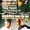 "Krsty Viktor Hazard ""RapSuperstar vol.2″ + Indy & Wich ""Hádej kdo"""