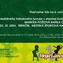 Markíza Poštová Banka Cup 2004 invitation
