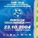 Markíza Poštová Banka Cup 2004 ticket