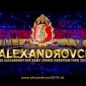 Alexandrovci – The Alexandrov Red Army Chorus European Tour 2010